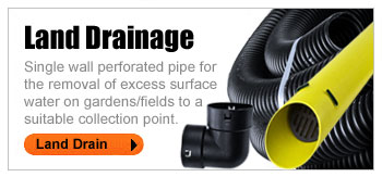 LAND DRAINAGE - Single wall perforated pipe for the removal of excess surface water on gardens/fields to a suitable collection point.